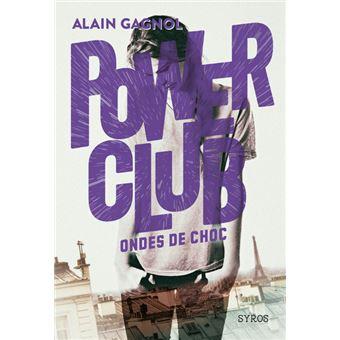 Power ClubPower Club - tome 2 Ondes de choc