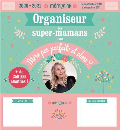 Organiseur Mémoniak des super-mamans avec Mère pas parfaite et alors ? 2020-2021