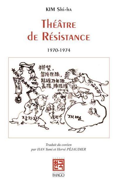 Théâtre de Résistance (1970-1974)