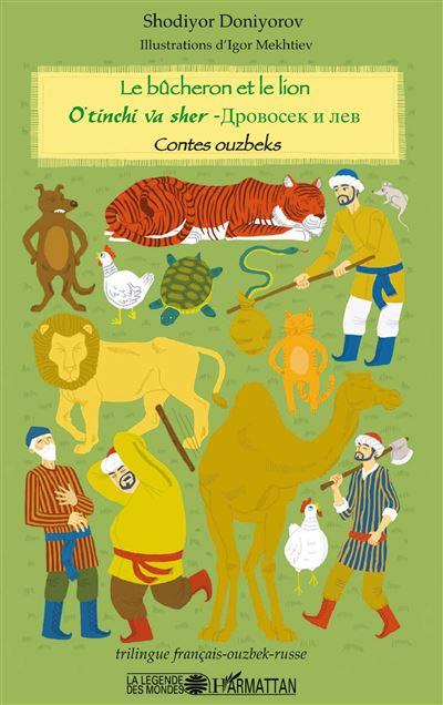 Le bûcheron et le lion, contes ouzbeks
