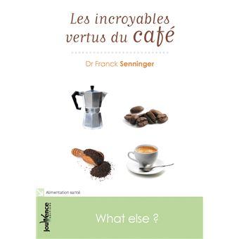 Les incroyables vertus du café