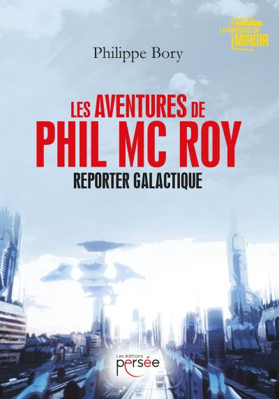 Les aventures de Phil Mc Roy