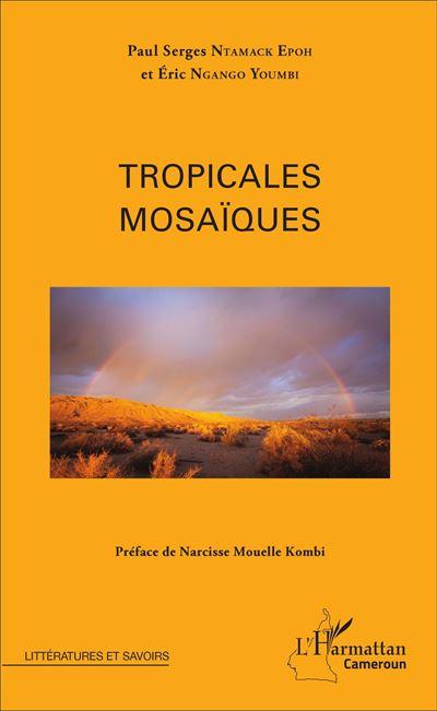 Tropicales mosaïques