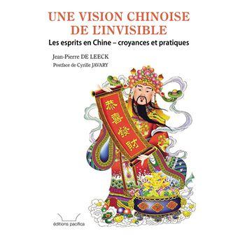 Une vision chinoise de l'invisible les esprits en chine