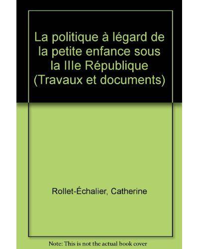 La Politique à l'égard de la petite enfance sous la IIIe République
