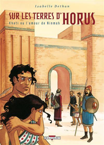 Sur les terres d'Horus Tome 5 Kheti ou amour...