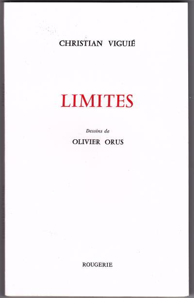 Limites, dessins d'Olivier Orus