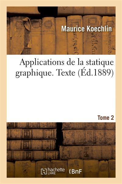 Applications de la statique graphique. 2. Texte