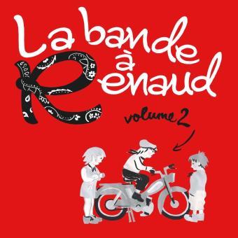 La bande à Renaud Volume 2