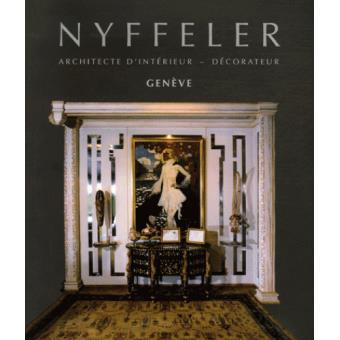 nyffeler 75 ans d 39 architecture d 39 int rieur et de. Black Bedroom Furniture Sets. Home Design Ideas