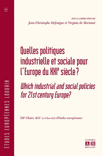 Quelles politiques industrielle et sociale pour l'Europe du XXIème siècle ?