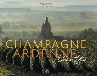 Champagne Ardenne Corps & Âme