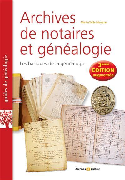 Archives de notaires et généalogie les basiques de la généalogie