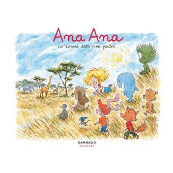 Ana Ana (9) : La savane dans mon jardin