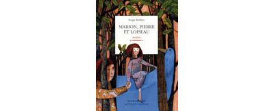 Marion, Pierre et l'oiseau