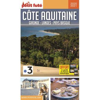 Cote Aquitaine Gironde Landes Pays Basque 2020 Petit Fute Offre Num Broche Dominique Auzias Achat Livre Ou Ebook Fnac