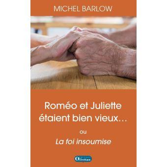 Romeo et juliette etaient bien vieux la foi insoumise