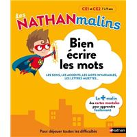 Bien écrire les mots CE1 et CE2 - Les Nathan malins
