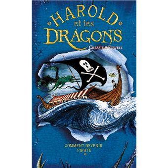Harold et les dragonsHarold et les dragons - Comment devenir pirate