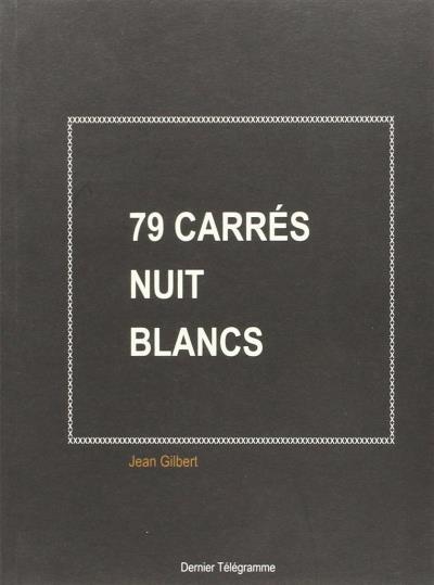 79 carrés nuit blancs