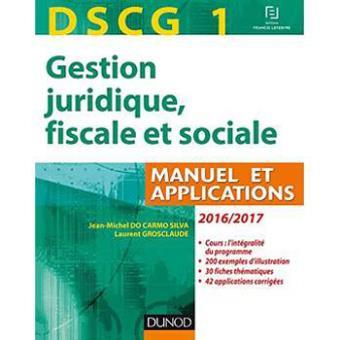 DSCG 1 - Gestion juridique, fiscale et sociale 2016/2017 - 10e éd - Manuel et Applications, Corrigés