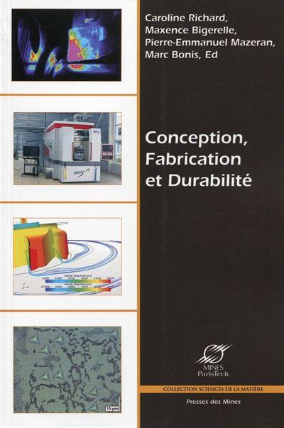 Conception, Fabrication et Durabilité