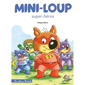 Mini-LoupMini-Loup Super-héros