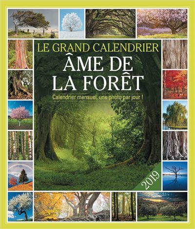 Le grand Calendrier 2019 Âme de la forêt