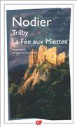 Trilby - La Fée aux miettes