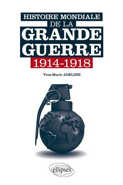 Histoire mondiale de la Grande Guerre