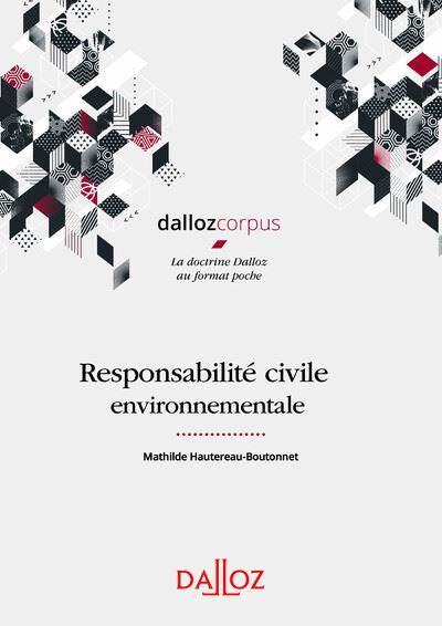 Responsabilité civile environnementale - 1re ed.