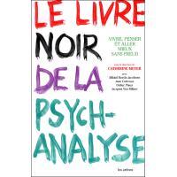 Le Livre noir de la psychanalyse - nouvelle édition