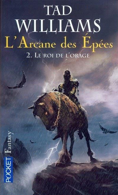 L'Arcane des Epées - tome 2 Le Roi de l'orage