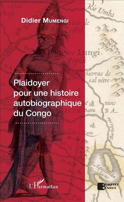 Plaidoyer pour une histoire autobiographique du Congo