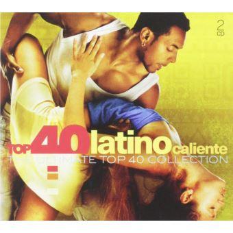 Top 40 - Latino Caliente