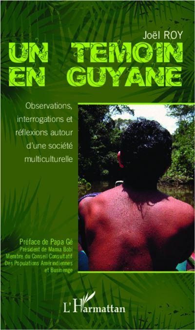 Un témoin en Guyane
