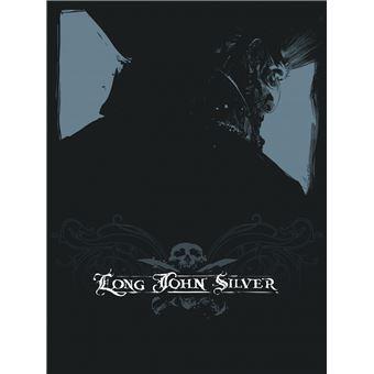 Long John SilverLong John Silver intégrale  - Tome 1 - Long John Silver intégrale