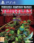 Teenage Mutant Ninja Turtles Des Mutants à Manhattan PS4