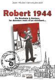 1944 : De roubaix à Amiens, les derniers mois d´un résistant