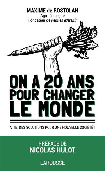 On a 20 ans pour changer le monde - 9782035930927 - 2,99 €