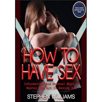 How to master the art of sex