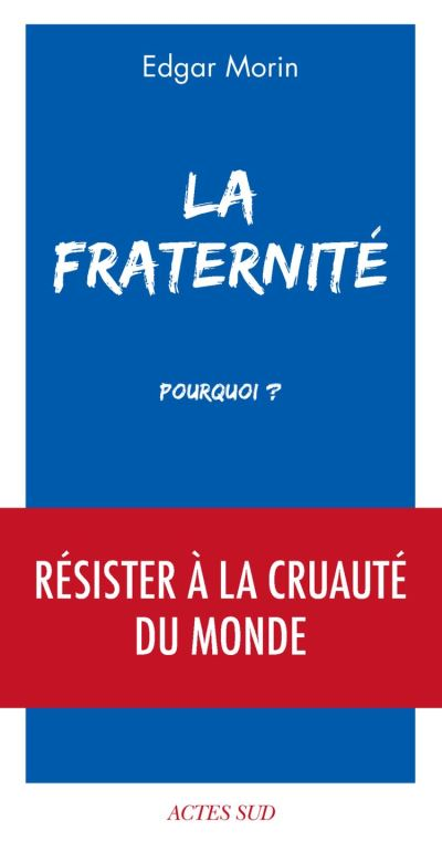 La Fraternité, pourquoi ? - 9782330124151 - 5,99 €