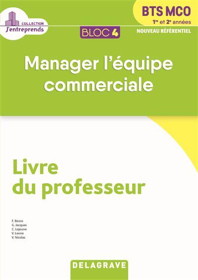 Bloc 4 Manager l'équipe commerciale 1e et 2e années - Professeur