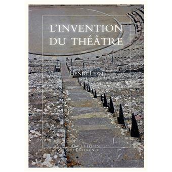 L'invention du théâtre