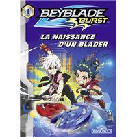 Beyblade Burst - La naissance d'un Blader