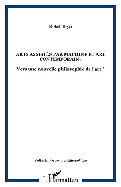 Arts assistés par machine et art contemporain