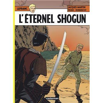 LefrancL'éternel Shogun