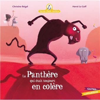 Mamie Poule RaconteMamie Poule : la panthère qui était toujours en colère