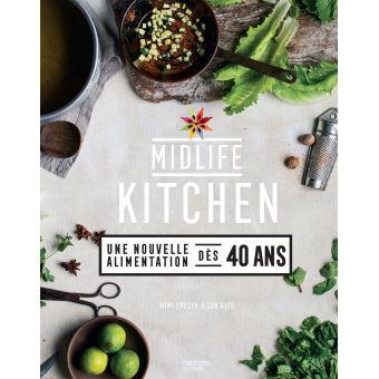 Midlife kitchen : une nouvelle alimentation dès 40 ans
