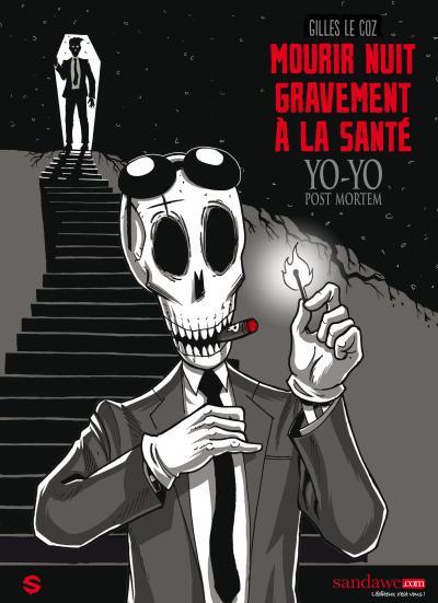 YO-YO POST MORTEM t1 : MOURIR NUIT GRAVEMENT A LA SANTE